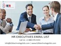 The HR executives Email List includes all the prospects details that will help you generate better l