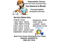 Dependable house cleanerAll cleaning supplies are included with the service