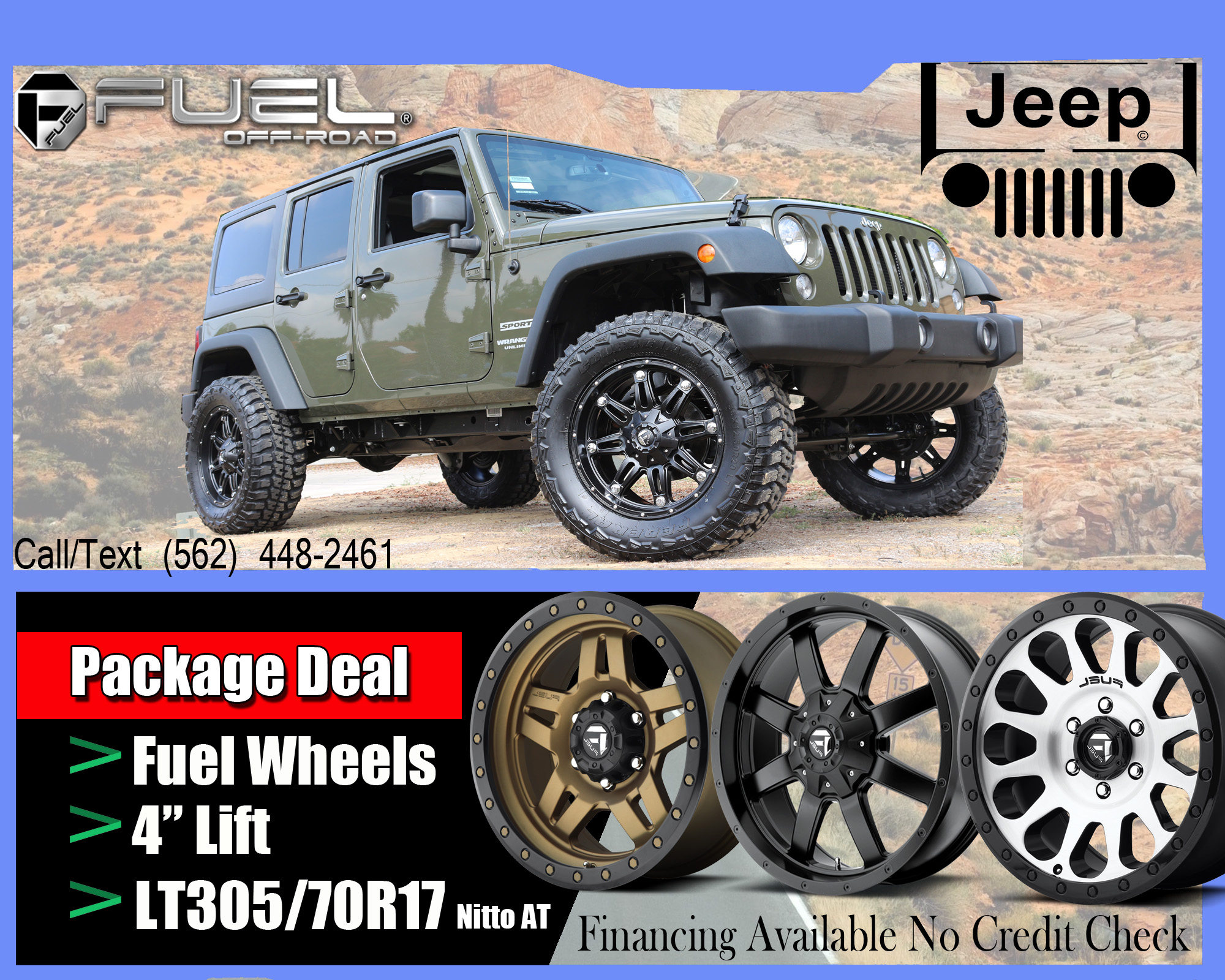 WE HAVE A GREAT DEAL ON JEEPSPACKAGE DEAL FUEL WHEELS 4 LIFTLT30570R17