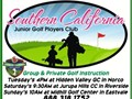 Southern California Junior Golf is taking new membership sign ups No sign up feeSaturday morning