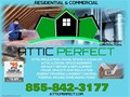 ATTIC PERFECT SERVICESATTIC INSULATION CRAWL SPACE  CLEAN-UPATTIC  CRAWL SPACE BARRIERSA