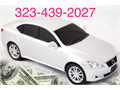 323-439-2027 WE BUY CARS ANY CONDITION RUNNING OR NOT PAPER OR NOT WE DO ALL RHE PAPER WORK Call us