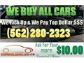 SELL YOUR CAR FOR CASH WE BUY CARS IN ANY CONDITION We Pay The Most Cash For Any Car in Front Of Y