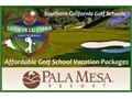 Southern California Golf Schools offers affordable 2 3 and 5 hour golf schools at Pala Mesa Golf Re