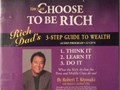 You Can Choose To Be Rich  Guide To WealthRich Dads 3-step Guide to Wealth As The Rich Do 2 DV