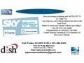 Having problem with Directv  Dishnetwork sky or Cable Tv I can help you and solve that problem fa