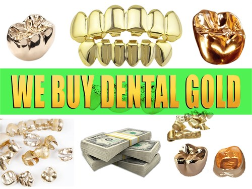 WE BUY DENTAL SCRAP GOLD